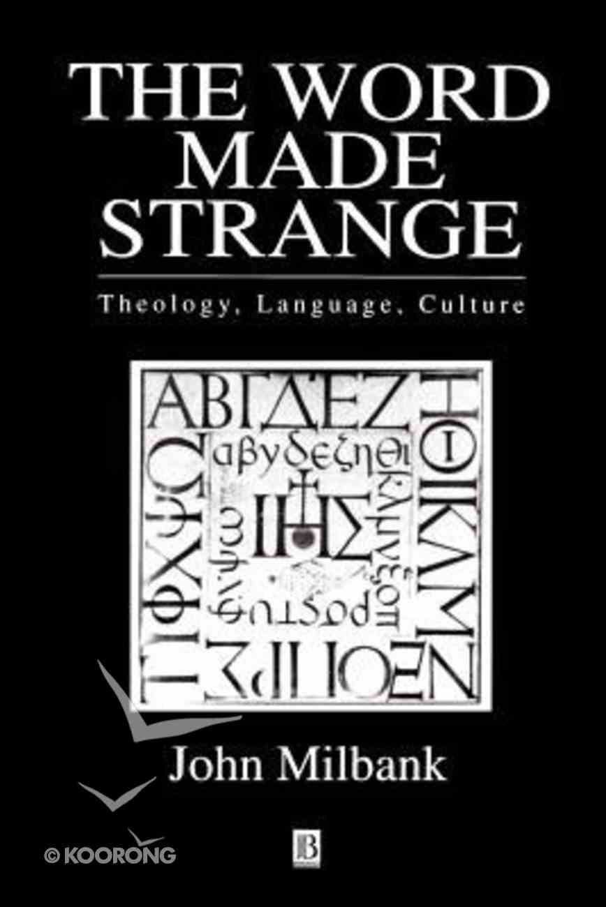 The Word Made Strange Paperback