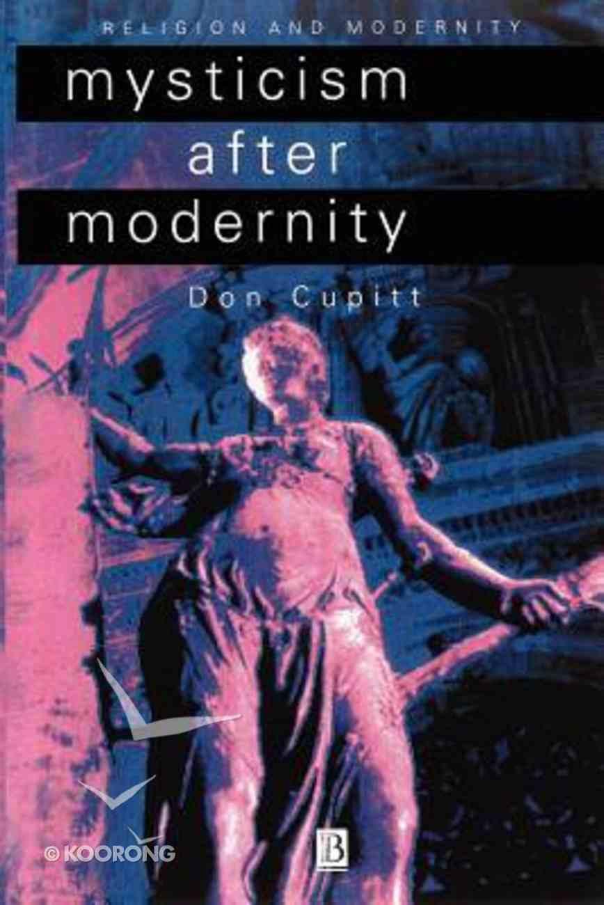 Mysticism After Modernity Paperback