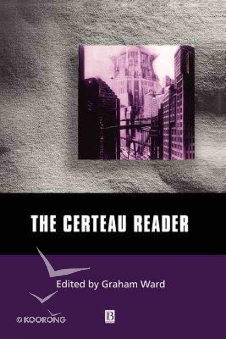 The Certeau Reader Paperback