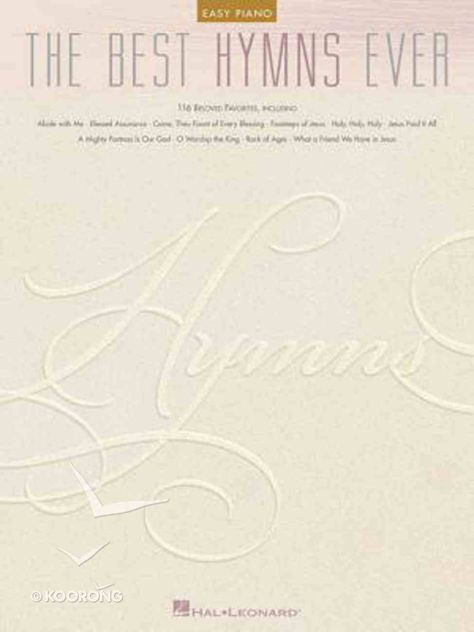 The Best Hymns Ever (Music Book) Paperback