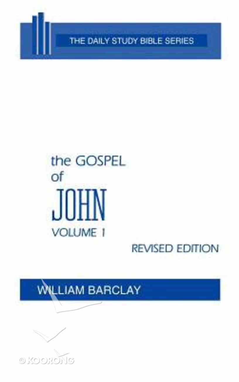 Gospel of John (Volume 1) (Daily Study Bible New Testament Series) Hardback