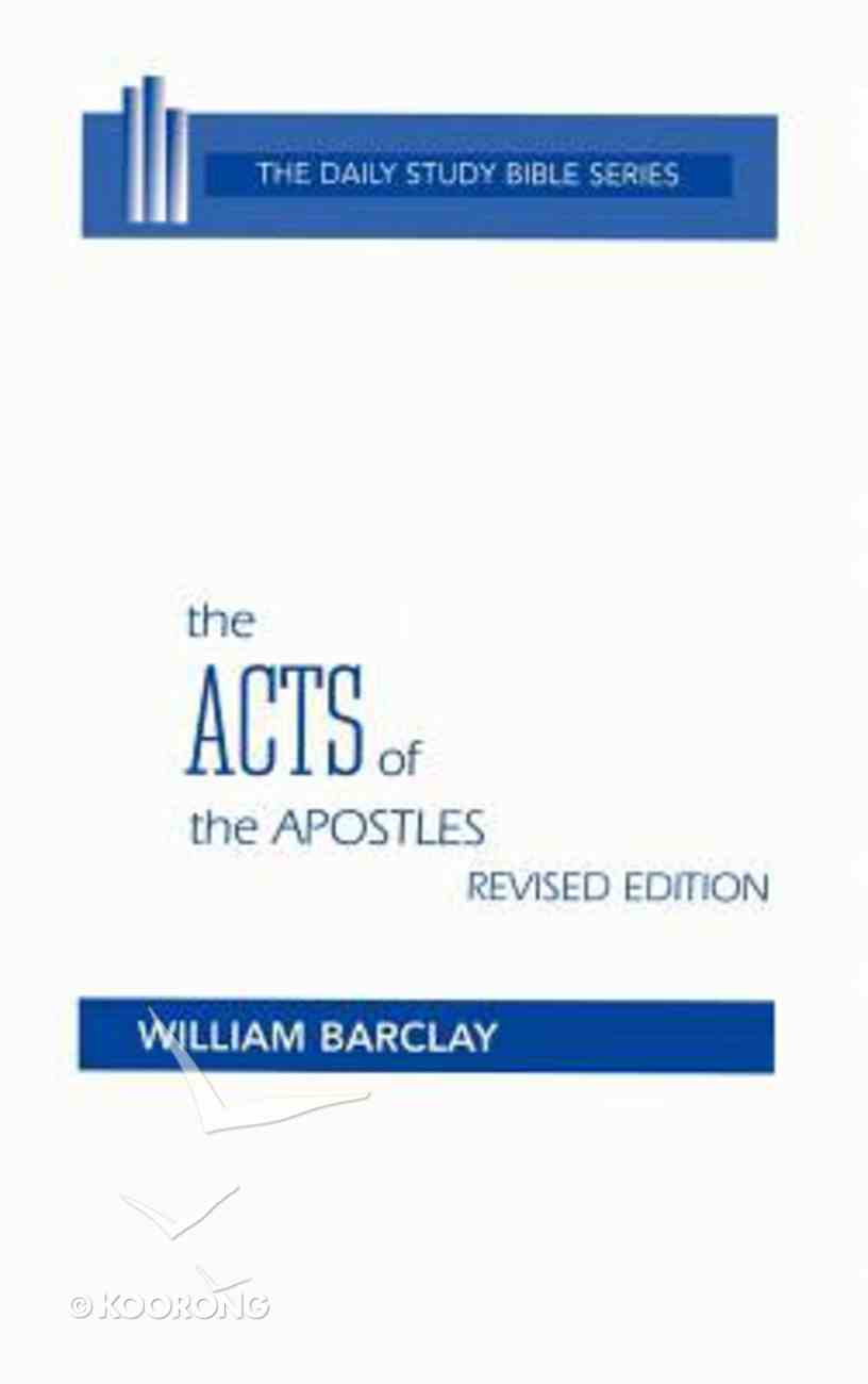 Acts of the Apostles (Daily Study Bible New Testament Series) Hardback