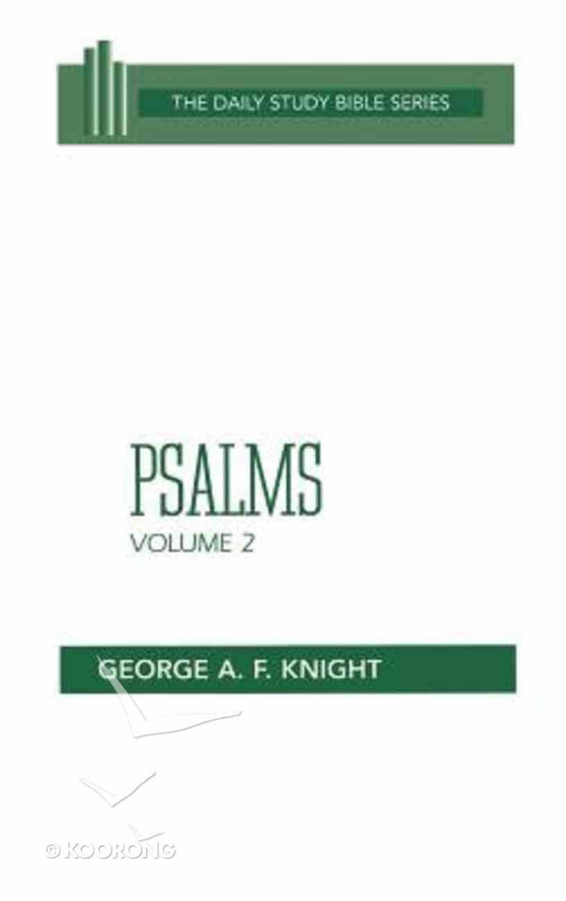 Psalms (Volume 2) (Daily Study Bible Old Testament Series) Hardback