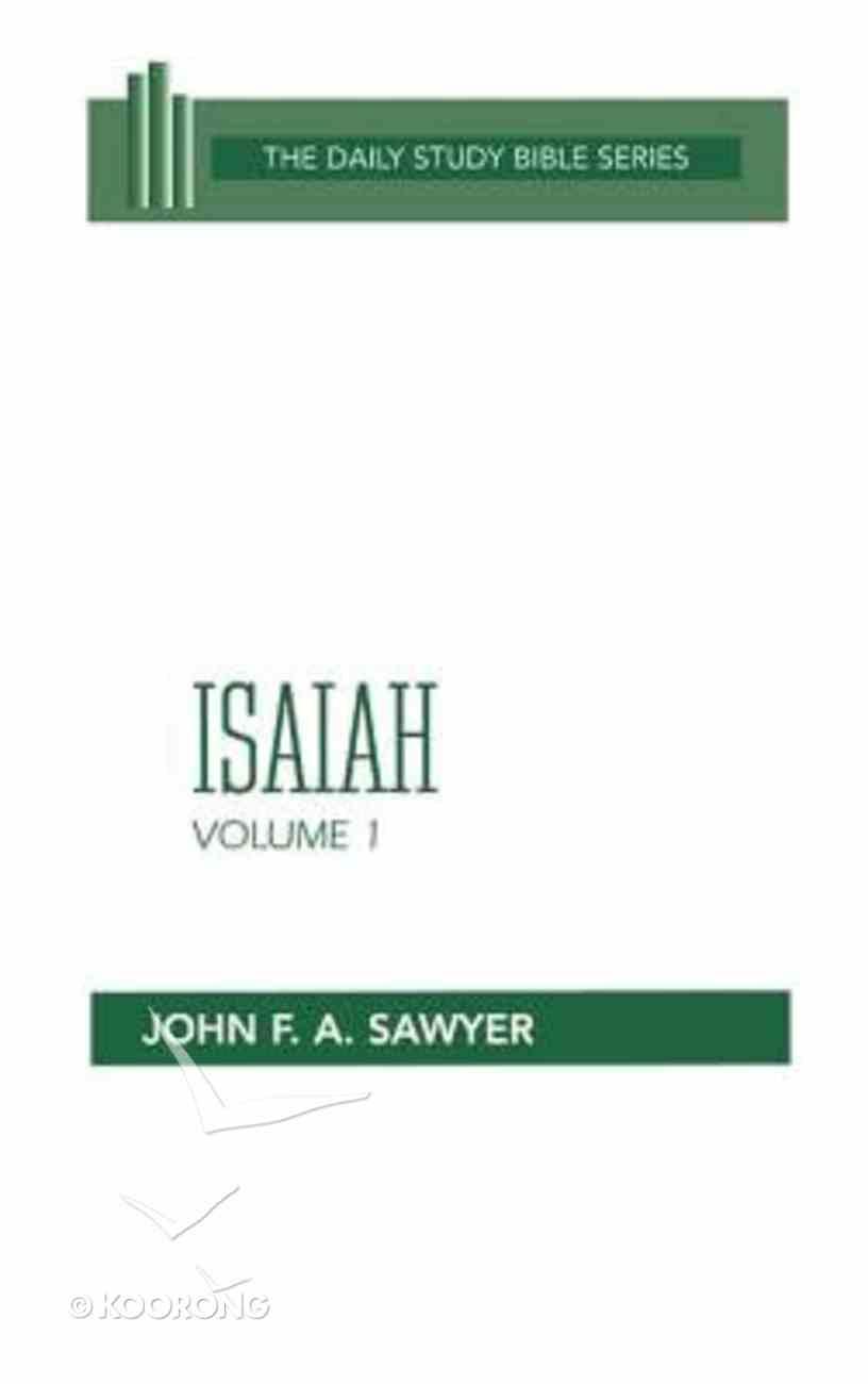 Isaiah (Volume 1) (Daily Study Bible Old Testament Series) Hardback