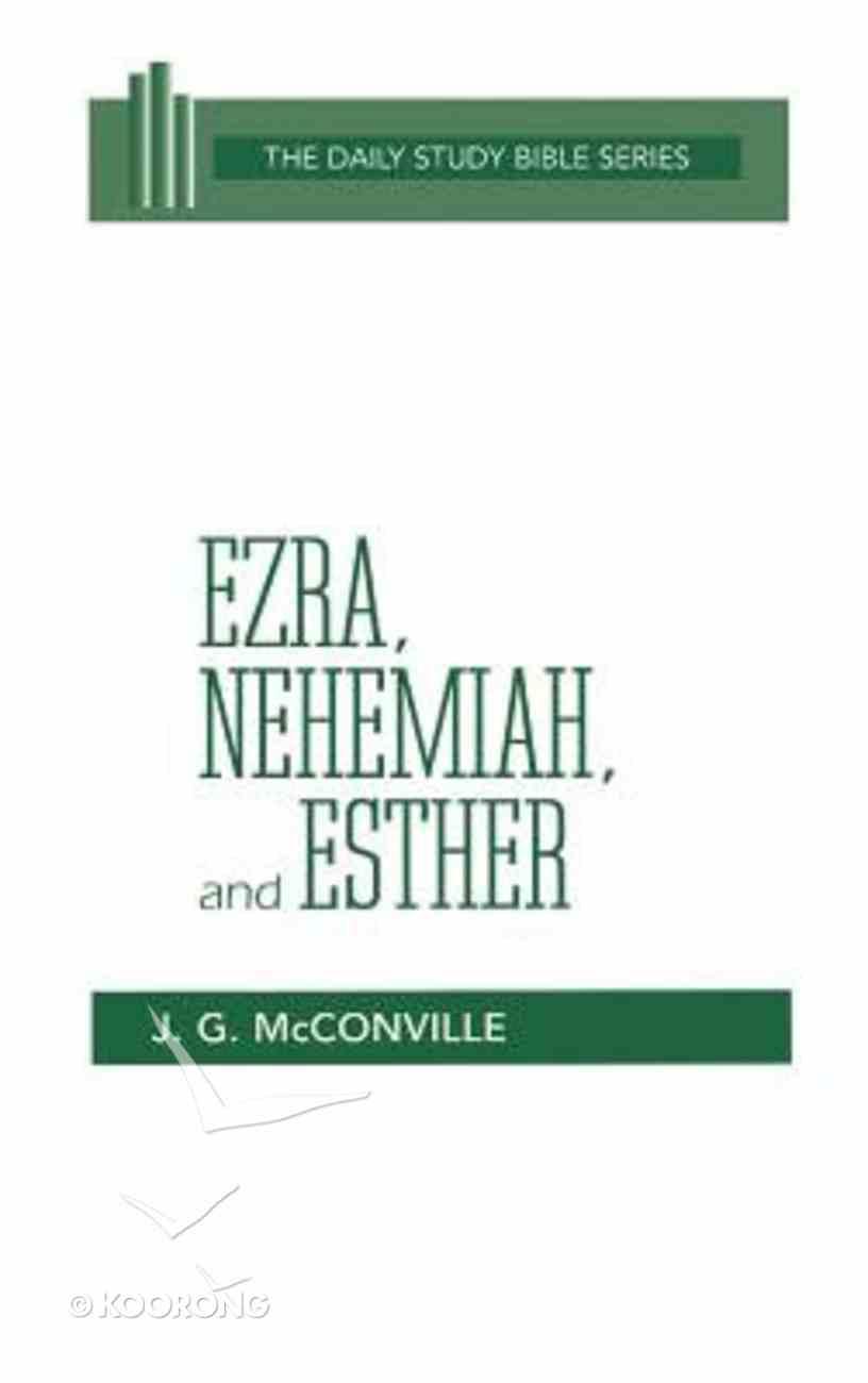 Ezra, Nehemiah and Esther (Daily Study Bible Old Testament Series) Hardback
