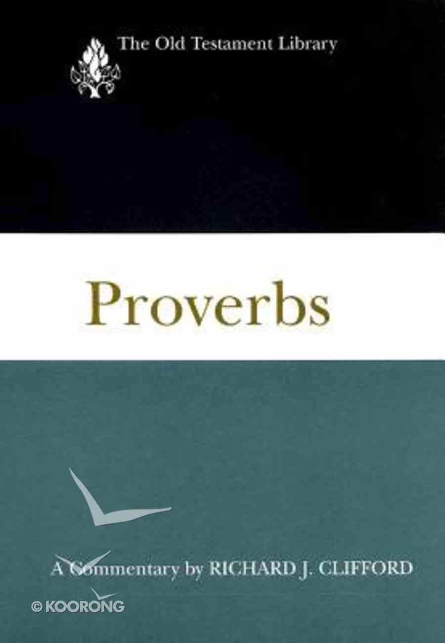 Proverbs (Old Testament Library Series) Hardback