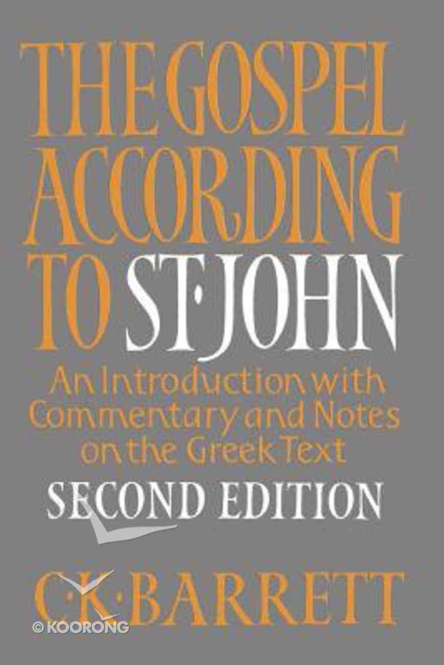 The Gospel According to St John (2nd Edition) Paperback