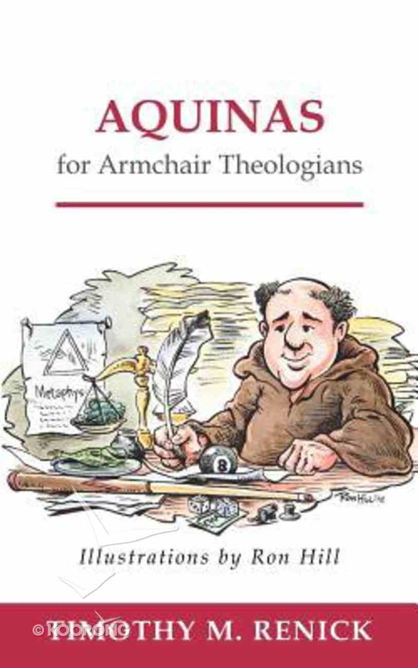 Aquinas For Armchair Theologians (Armchair Theologians Series) Paperback