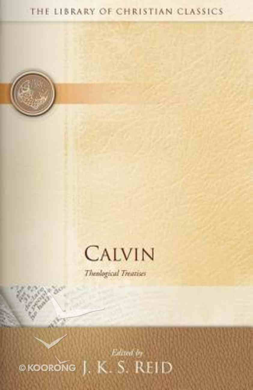 Calvin (Library Of Christian Classics Series) Paperback