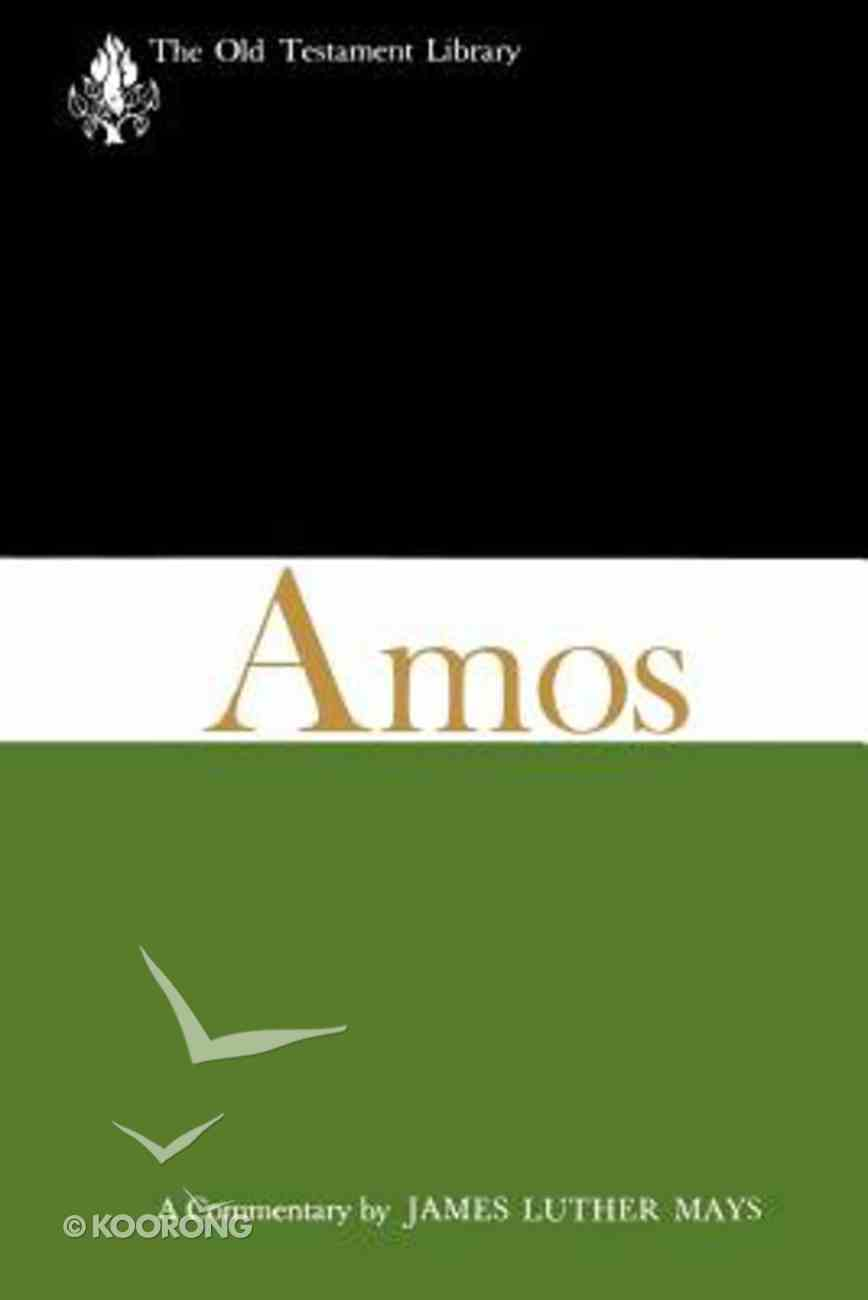 Amos (Old Testament Library Series) Paperback