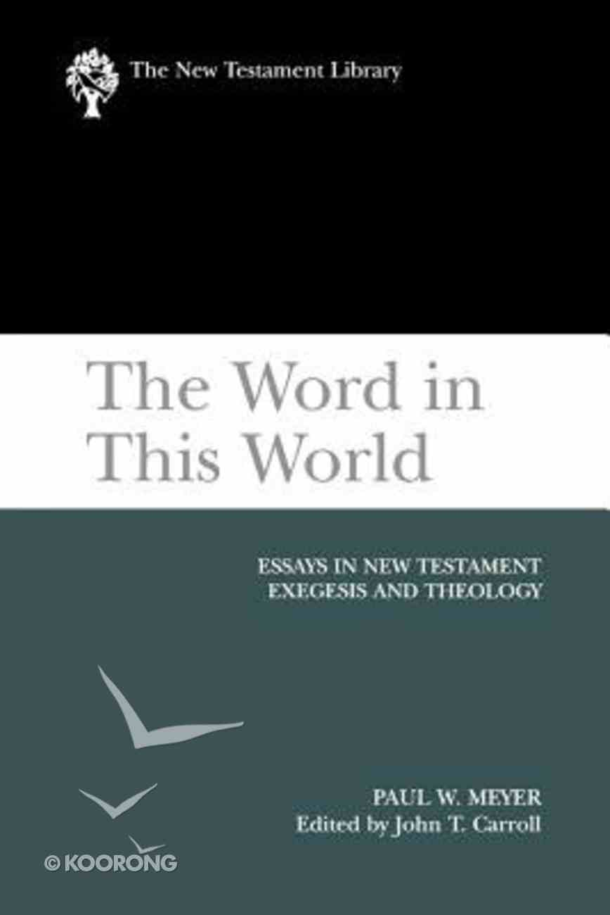 The Word in This World (New Testament Library Series) Paperback