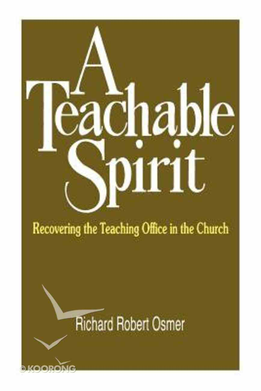 A Teachable Spirit Paperback