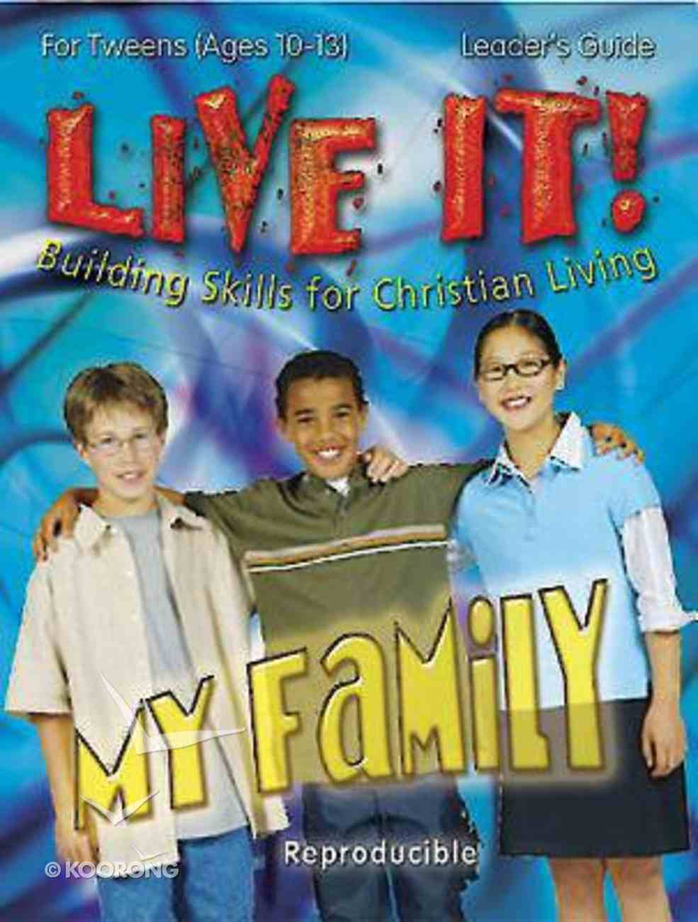 My Family Leader's Guide (Reproducible) (Live It! Series) Paperback