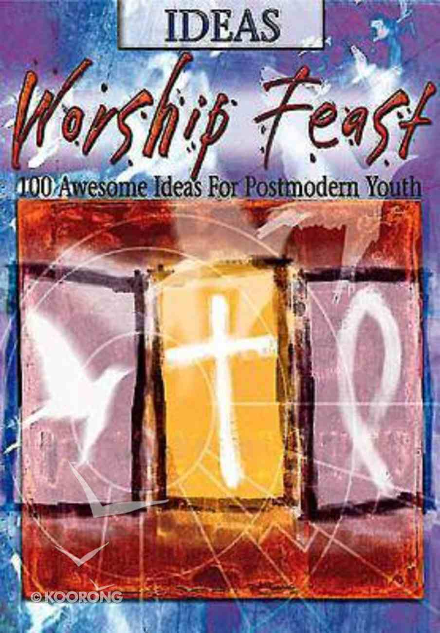 Ideas (Worship Feast Series) Paperback