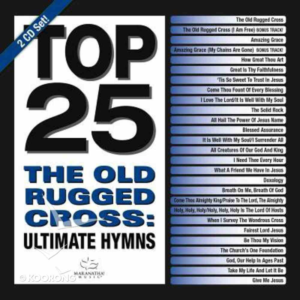 Top 25 Hymns: The Old Rugged Cross (2cd) CD