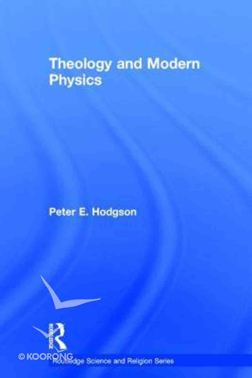 Theology and Modern Physics Paperback
