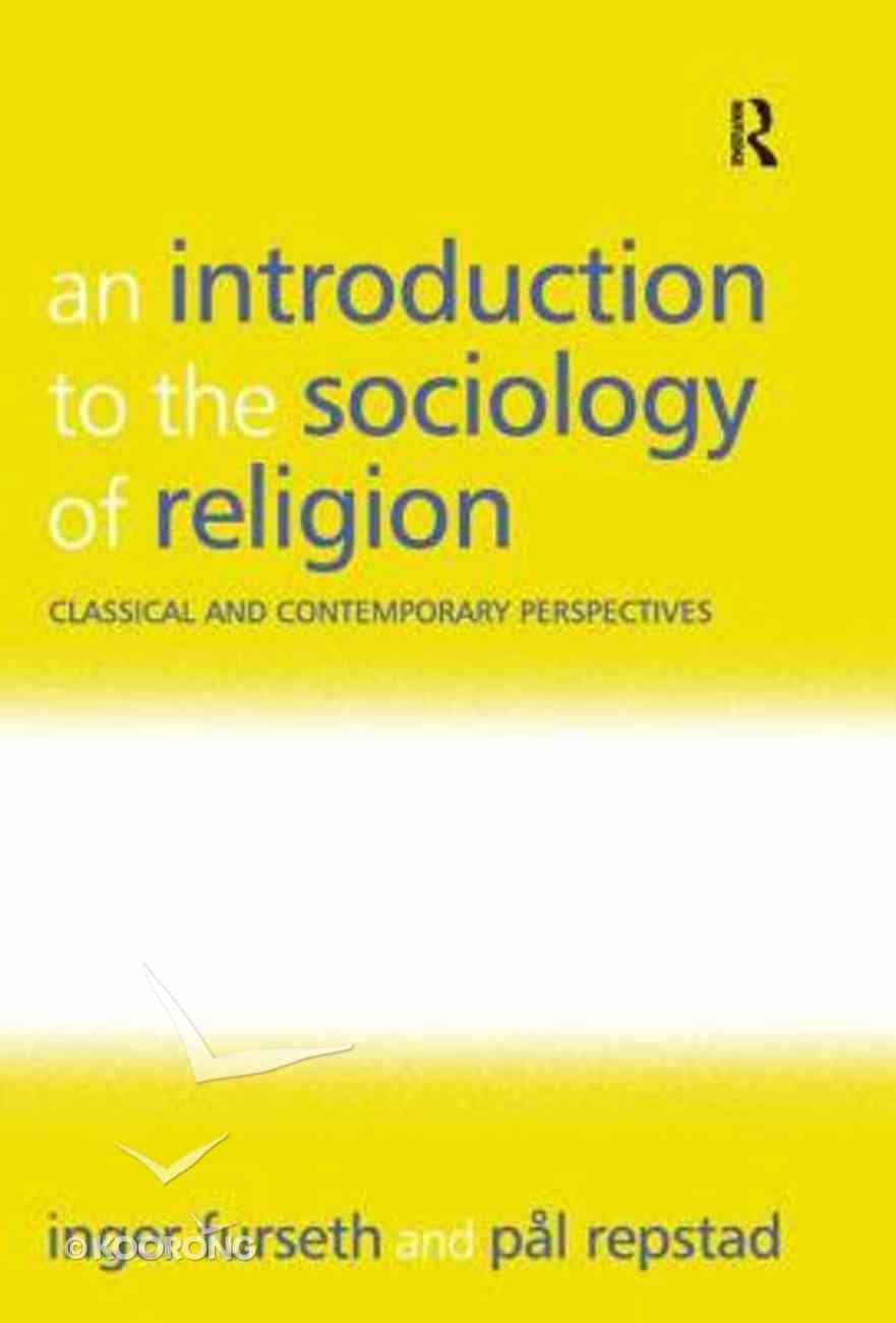 Introduction to the Sociology of Religion Paperback