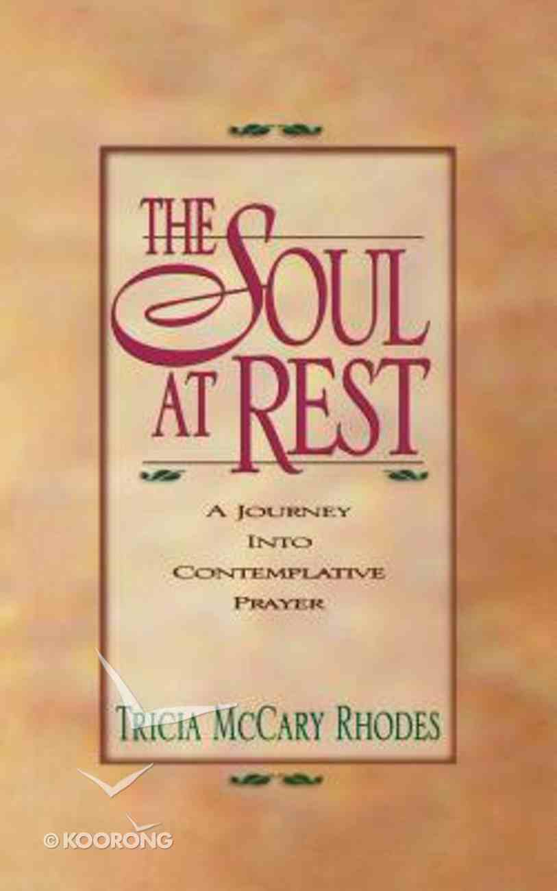 The Soul At Rest Paperback