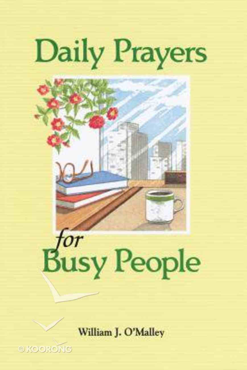 Daily Prayers For Busy People Paperback
