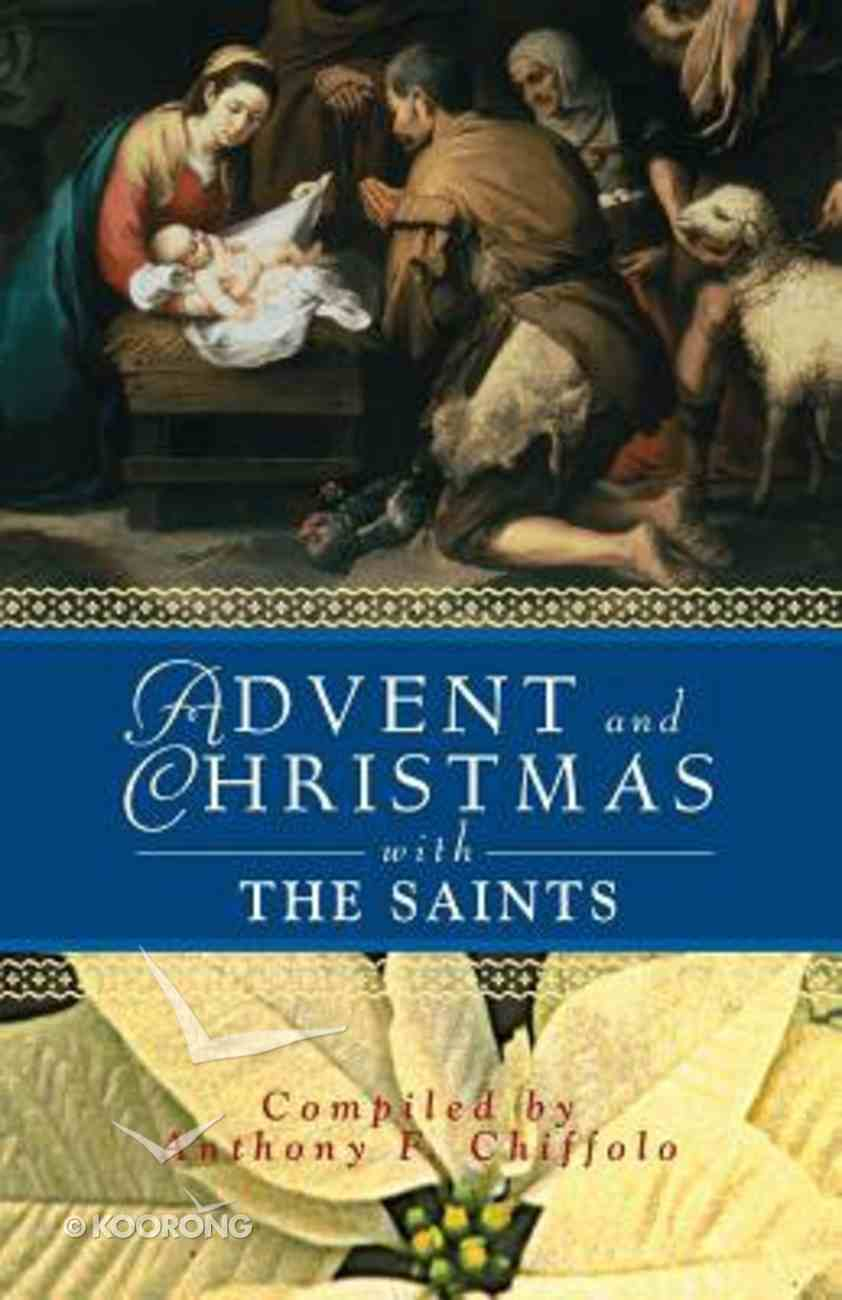 Advent and Christmas With the Saints Paperback