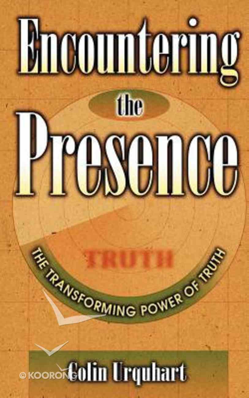 Encountering the Presence Paperback
