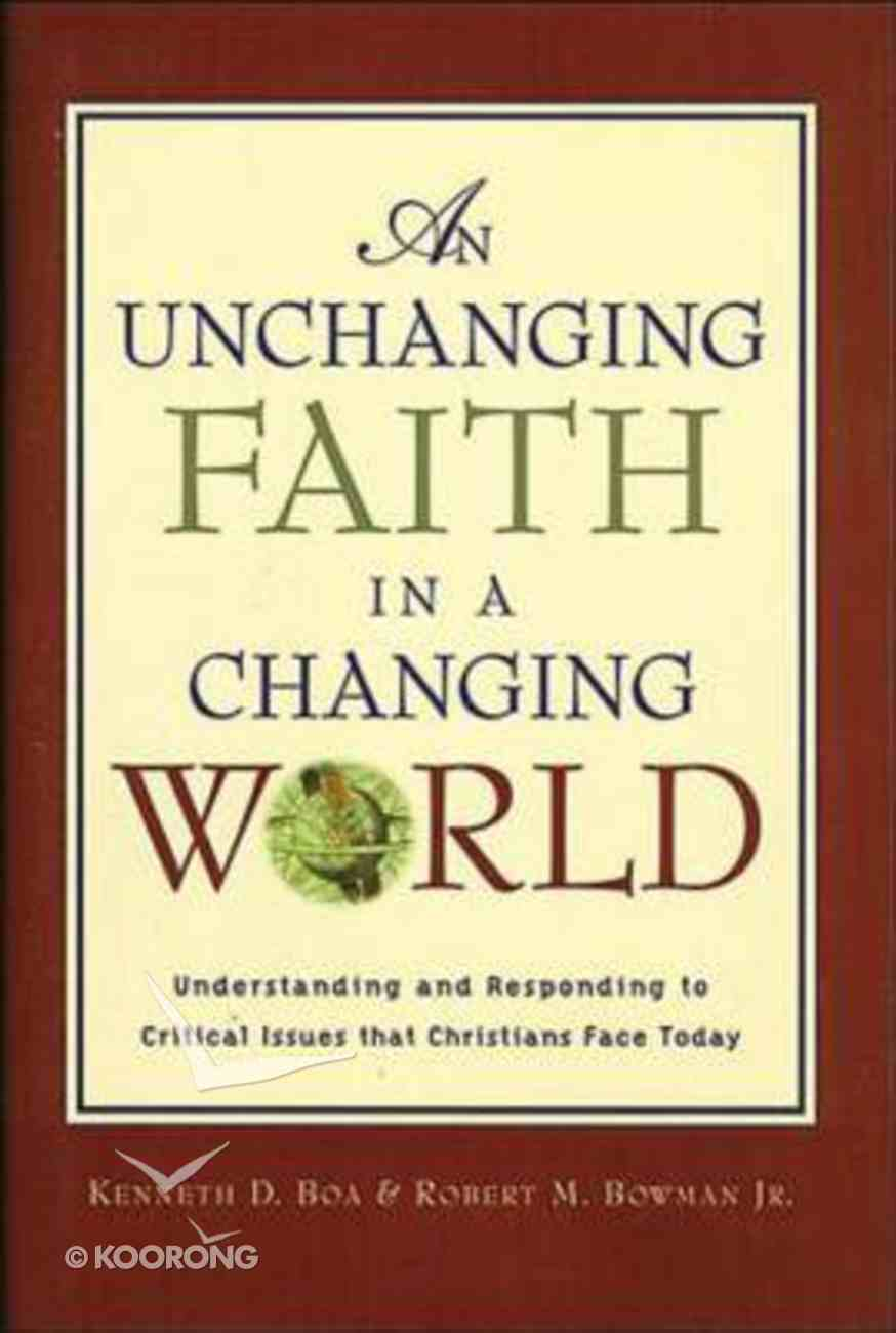 An Unchanging Faith in a Changing World Hardback