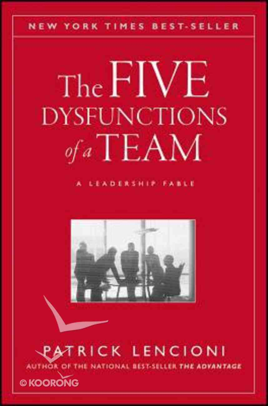 The Five Dysfunctions of a Team Hardback