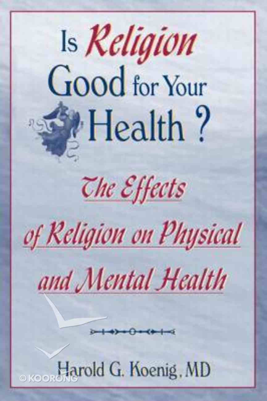 Is Religion Good For Your Health? Hardback