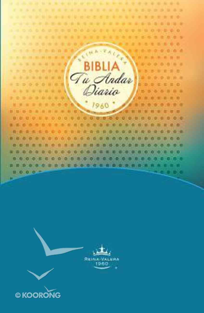 Biblia Tu Andar Diario Para Jovenes (Your Daily Walk Bible For Youth) Hardback