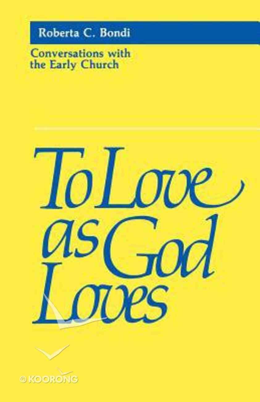 To Love as God Loves Paperback