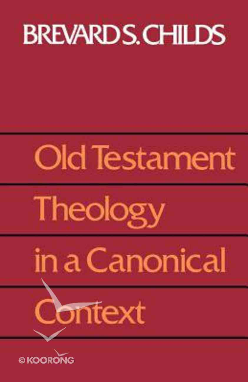 Old Testament Theology in a Canonical Context Paperback