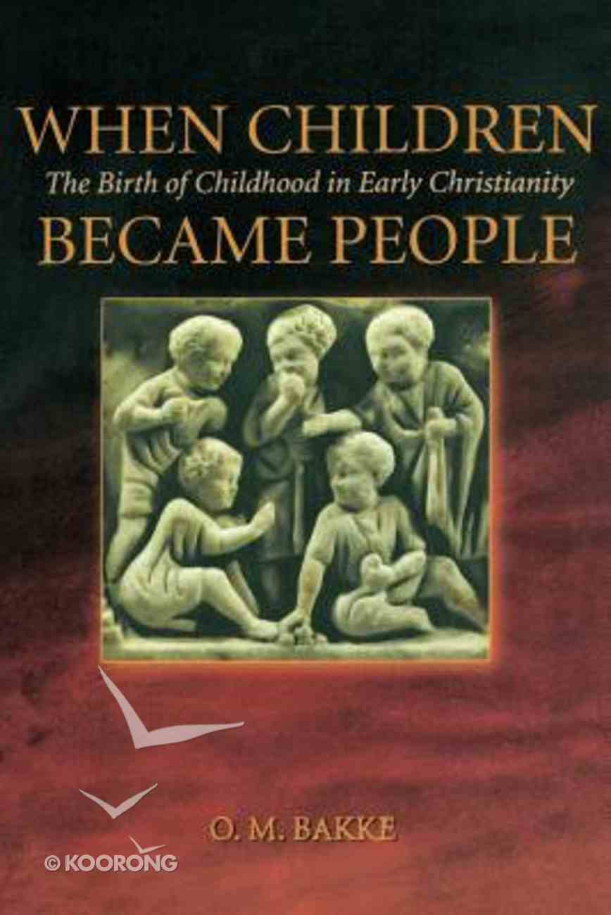 When Children Became People Paperback