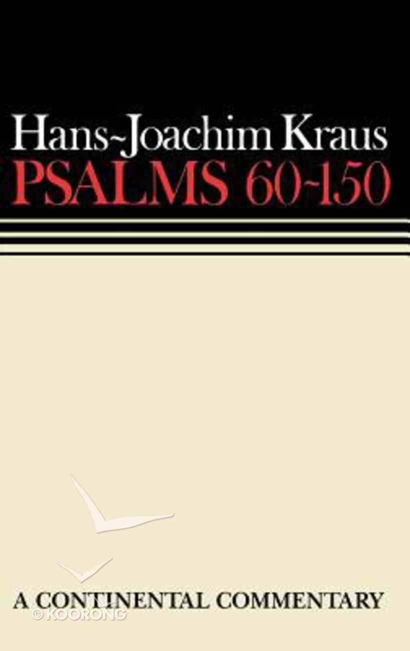 Psalms 60-150 (Continental Commentary Series) Hardback