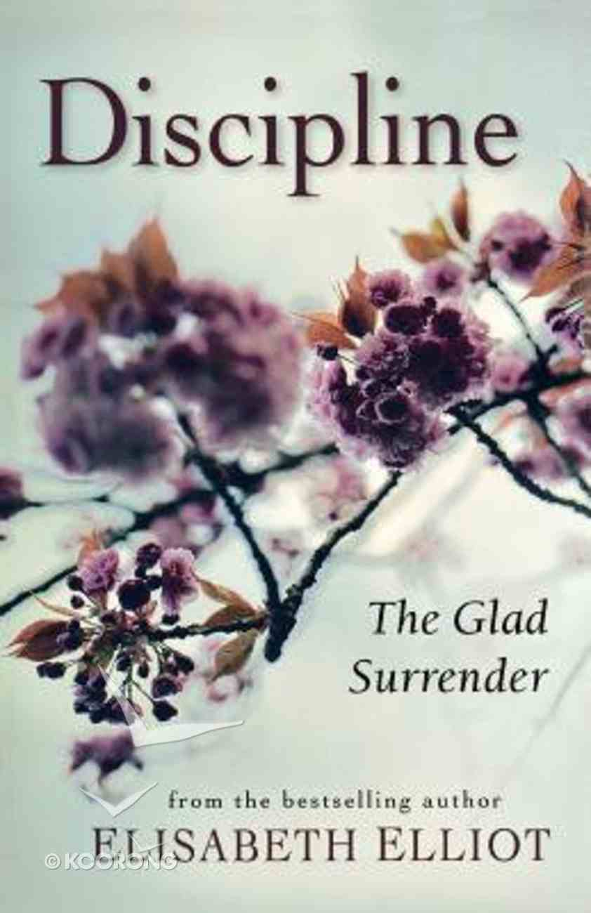 Discipline: The Glad Surrender Paperback