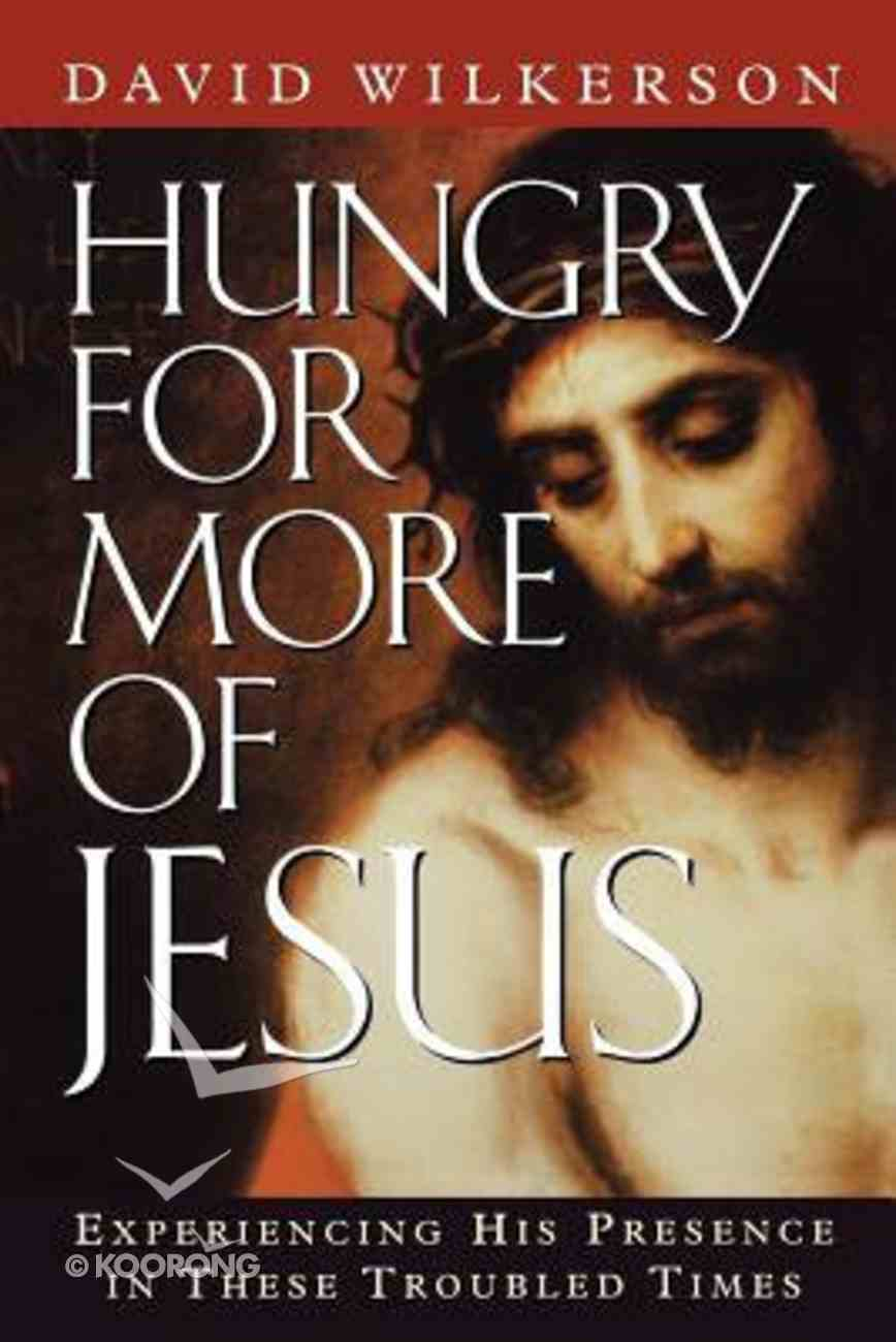 Hungry For More of Jesus Paperback