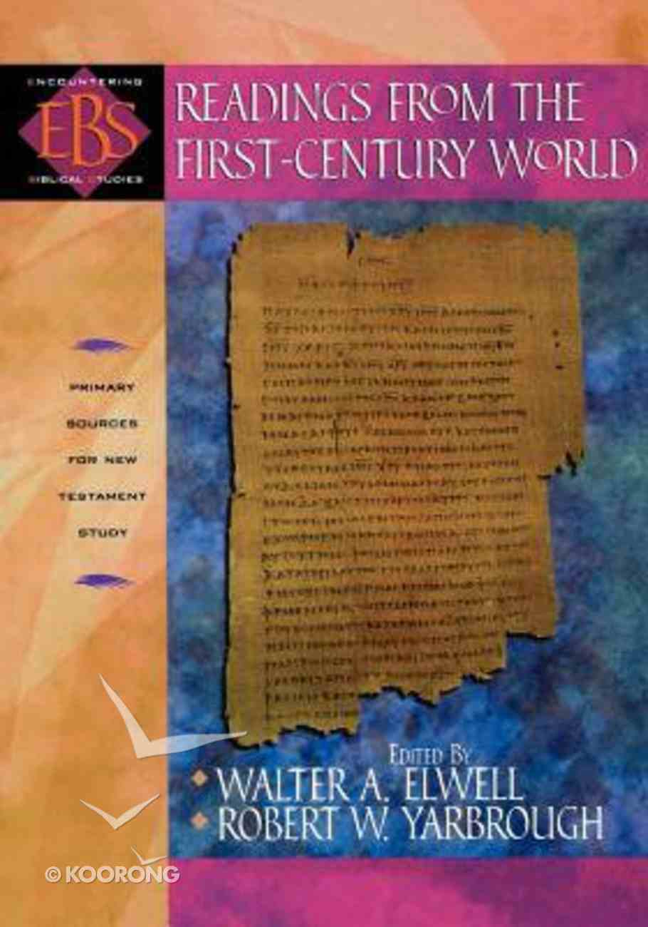 Readings From the First-Century World (Encountering Biblical Studies Series) Paperback