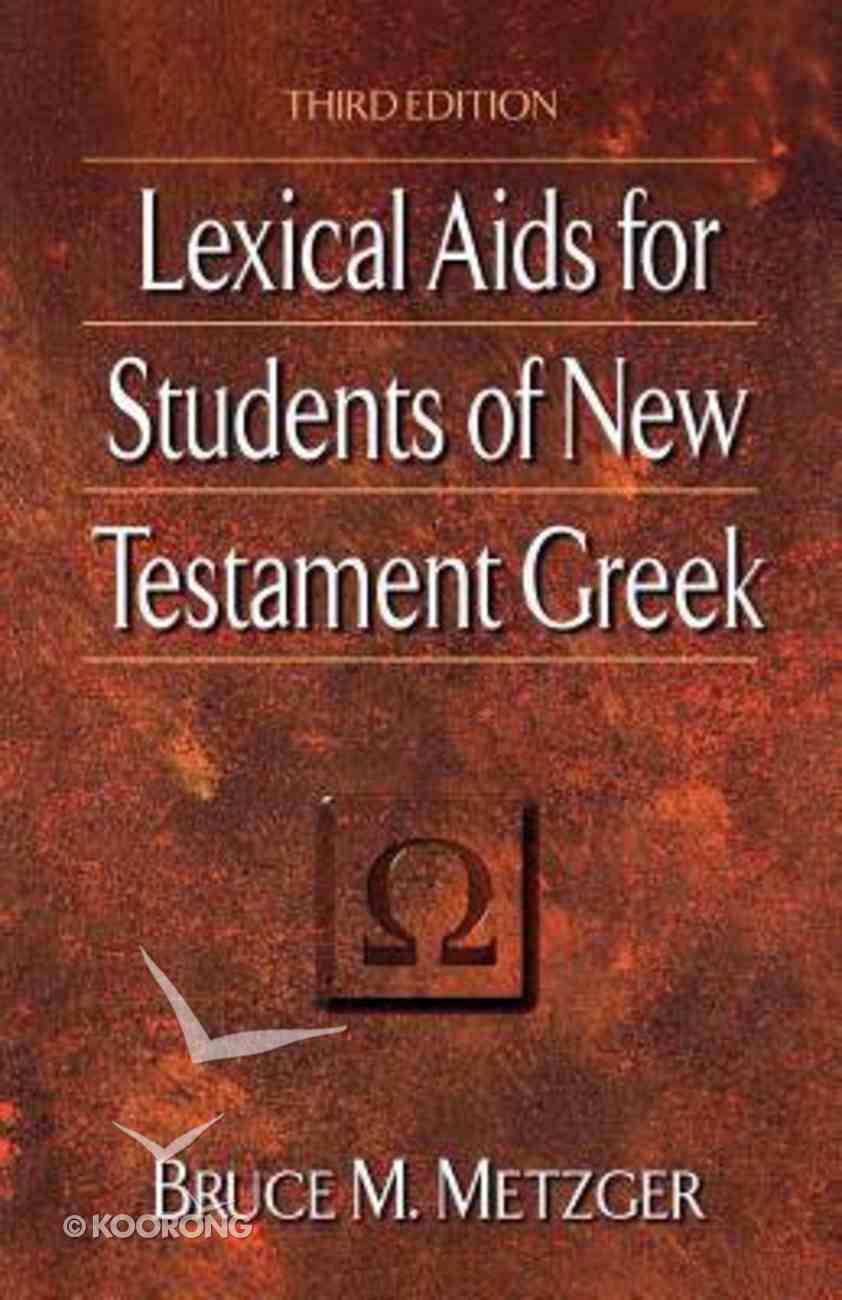 Lexical Aids For Students of NT Greek (3rd Edition) Paperback