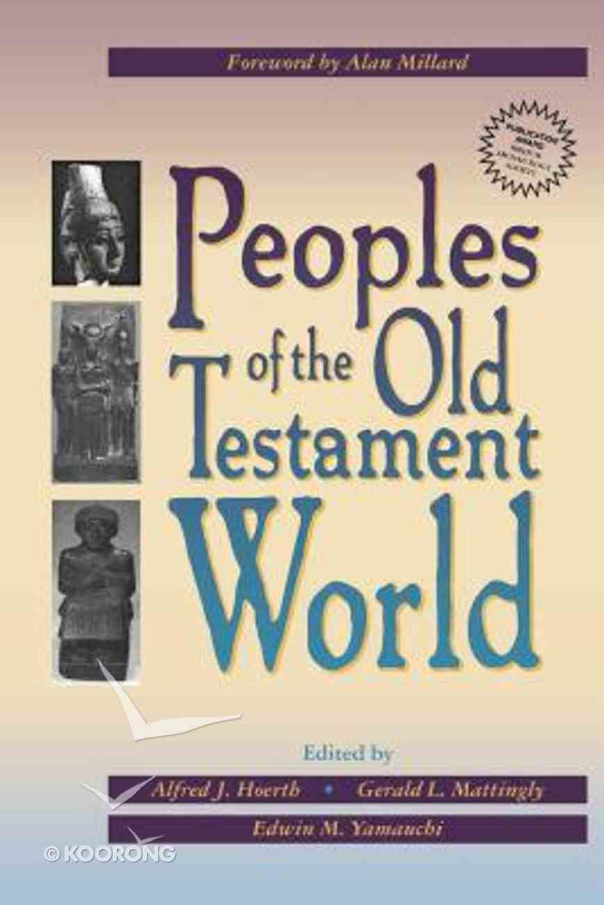 Peoples of the Old Testament World Paperback