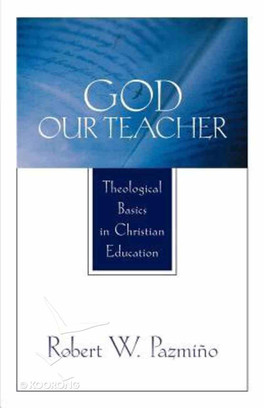 God Our Teacher Paperback