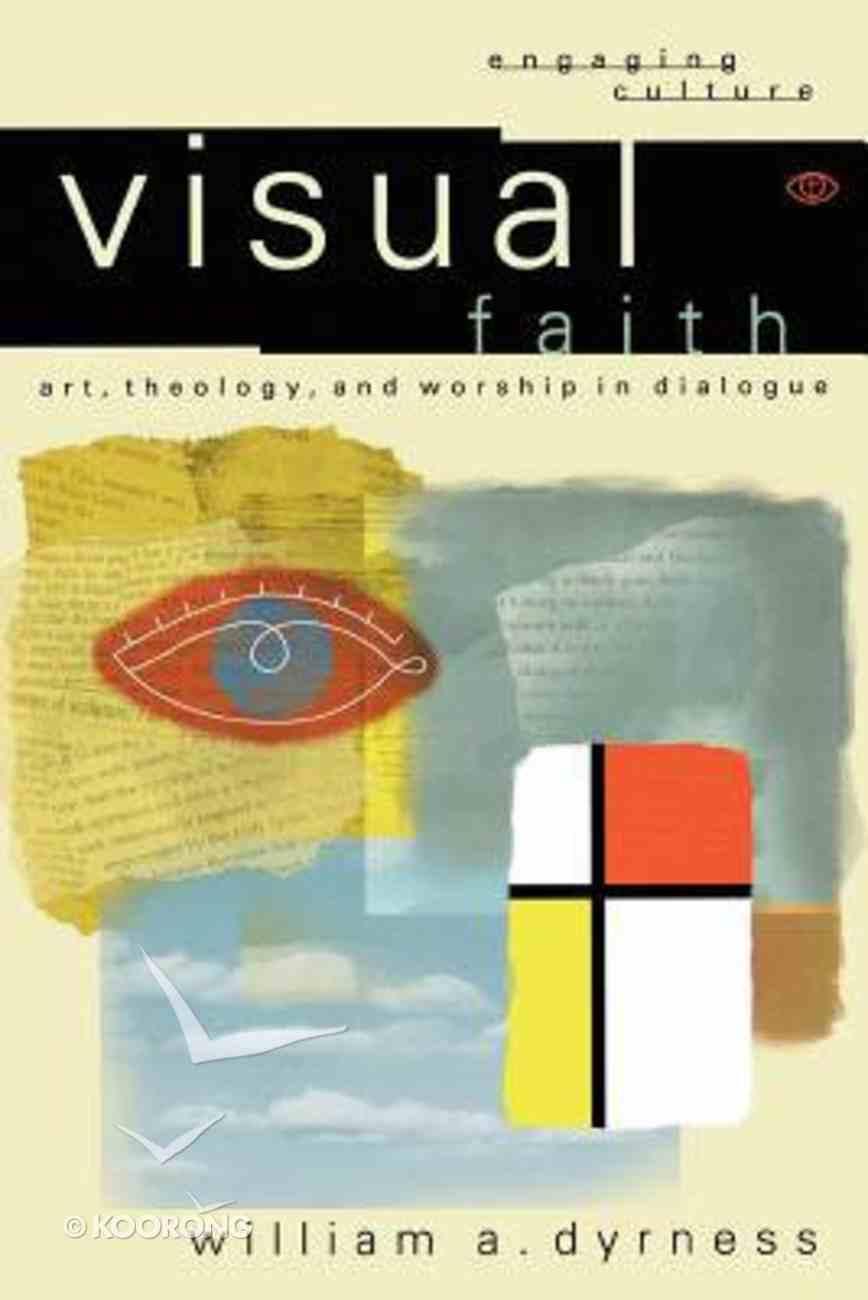 Visual Faith (Engaging Culture Series) Paperback