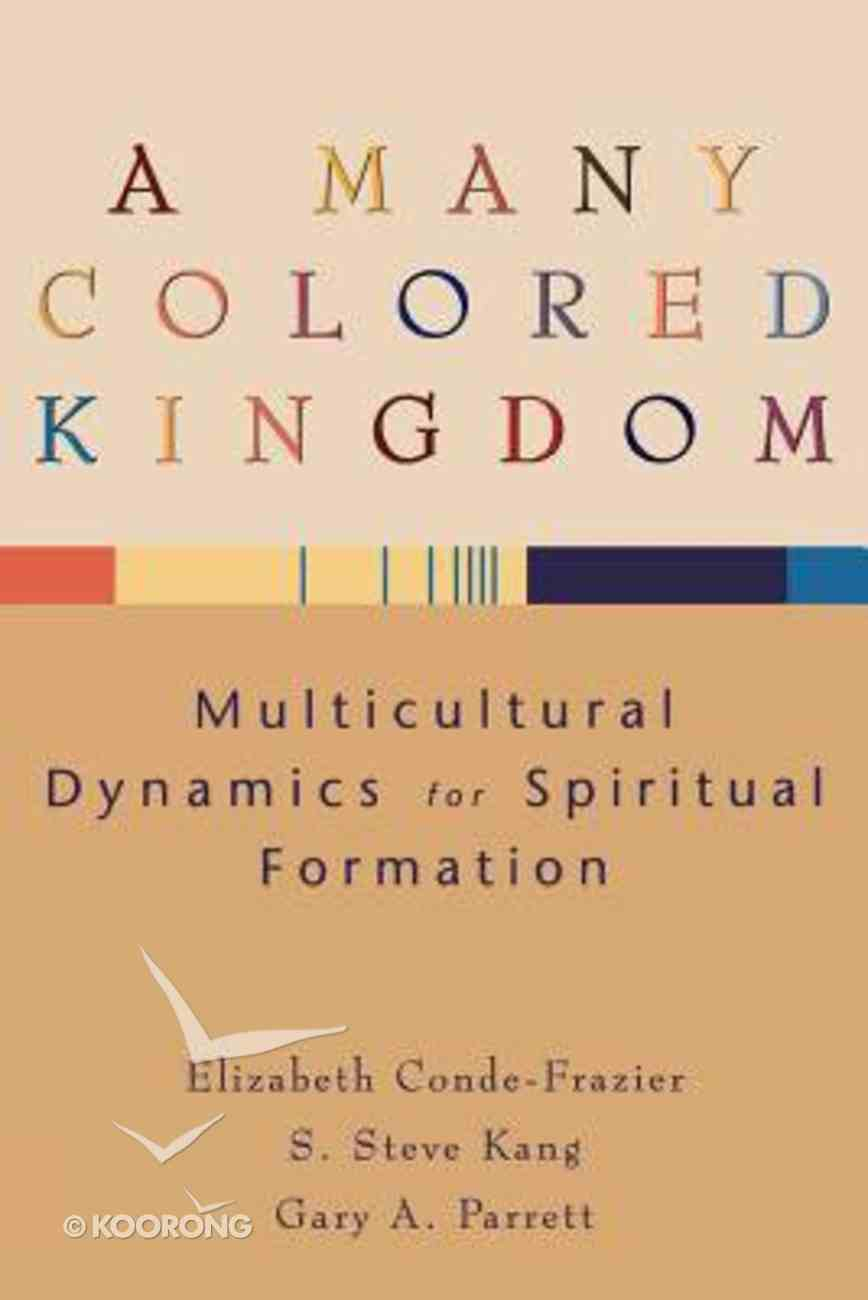 A Many Colored Kingdom Paperback