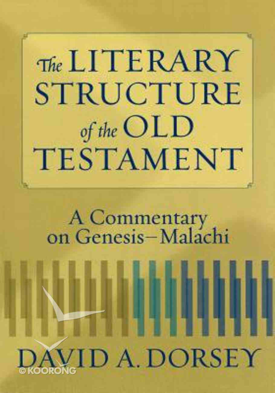 The Literary Structure of the Old Testament Paperback