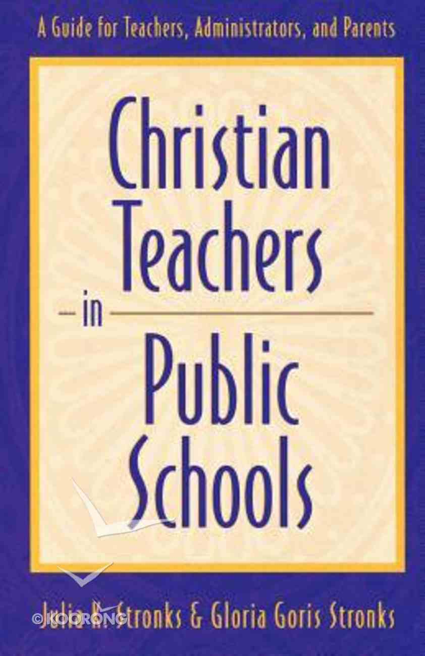 Christian Teachers in Public Schools Paperback