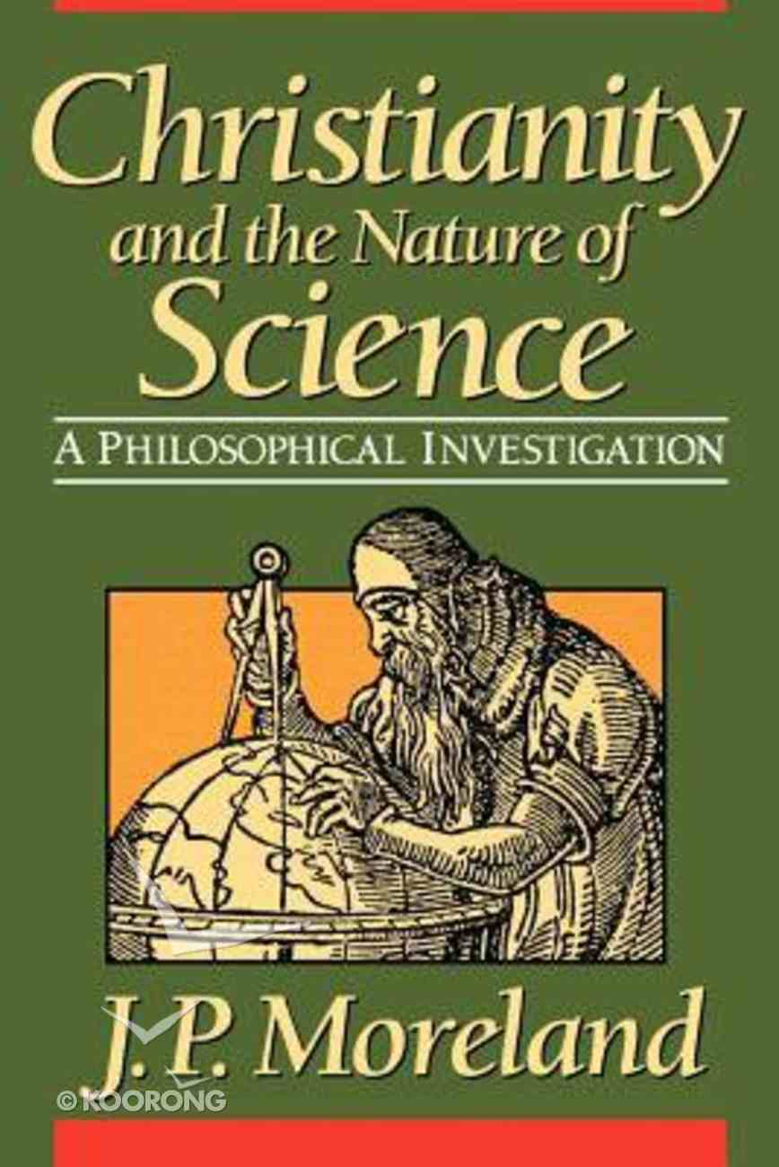 Christianity and the Nature of Science Paperback
