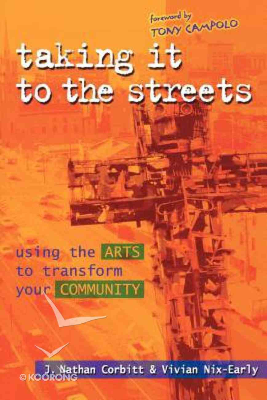 Taking It to the Streets Paperback