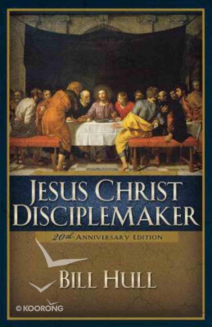 Jesus Christ, Disciplemaker (2004) Paperback
