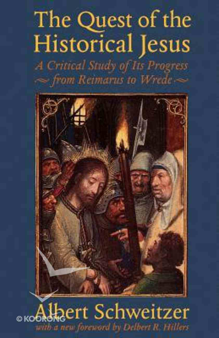 Quest For the Historical Jesus Paperback