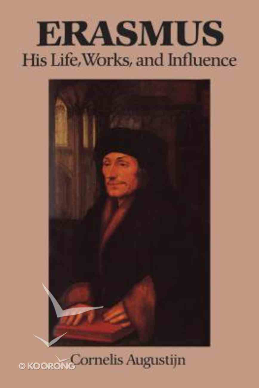 Erasmus His Life Works and Influence Paperback