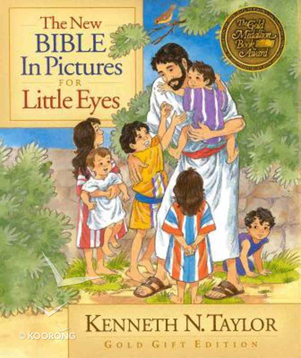 The New Bible in Pictures For Little Eyes (Gold Gift Edition) Hardback
