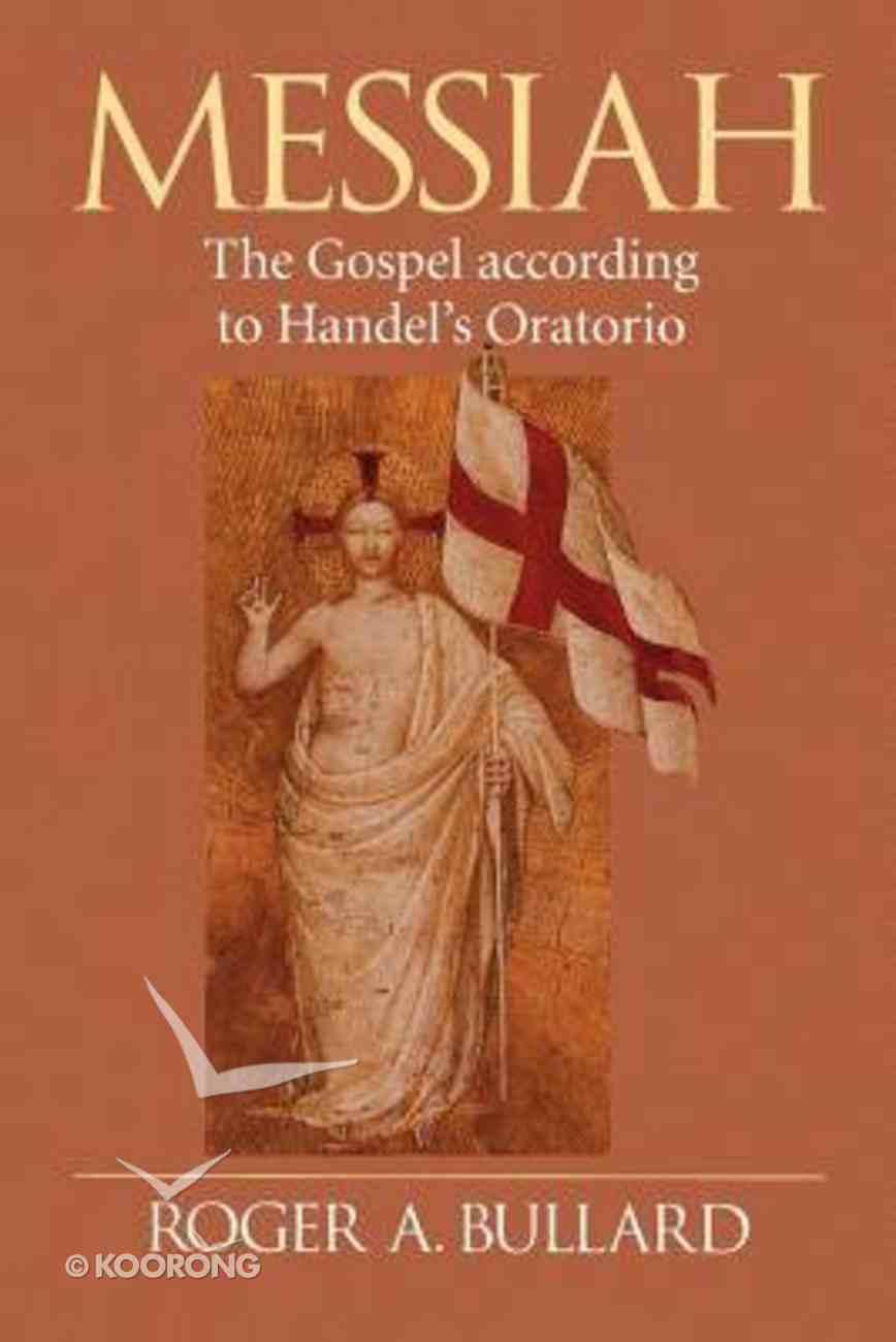 Messiah: Gospel According to Handel's Oratorio Paperback